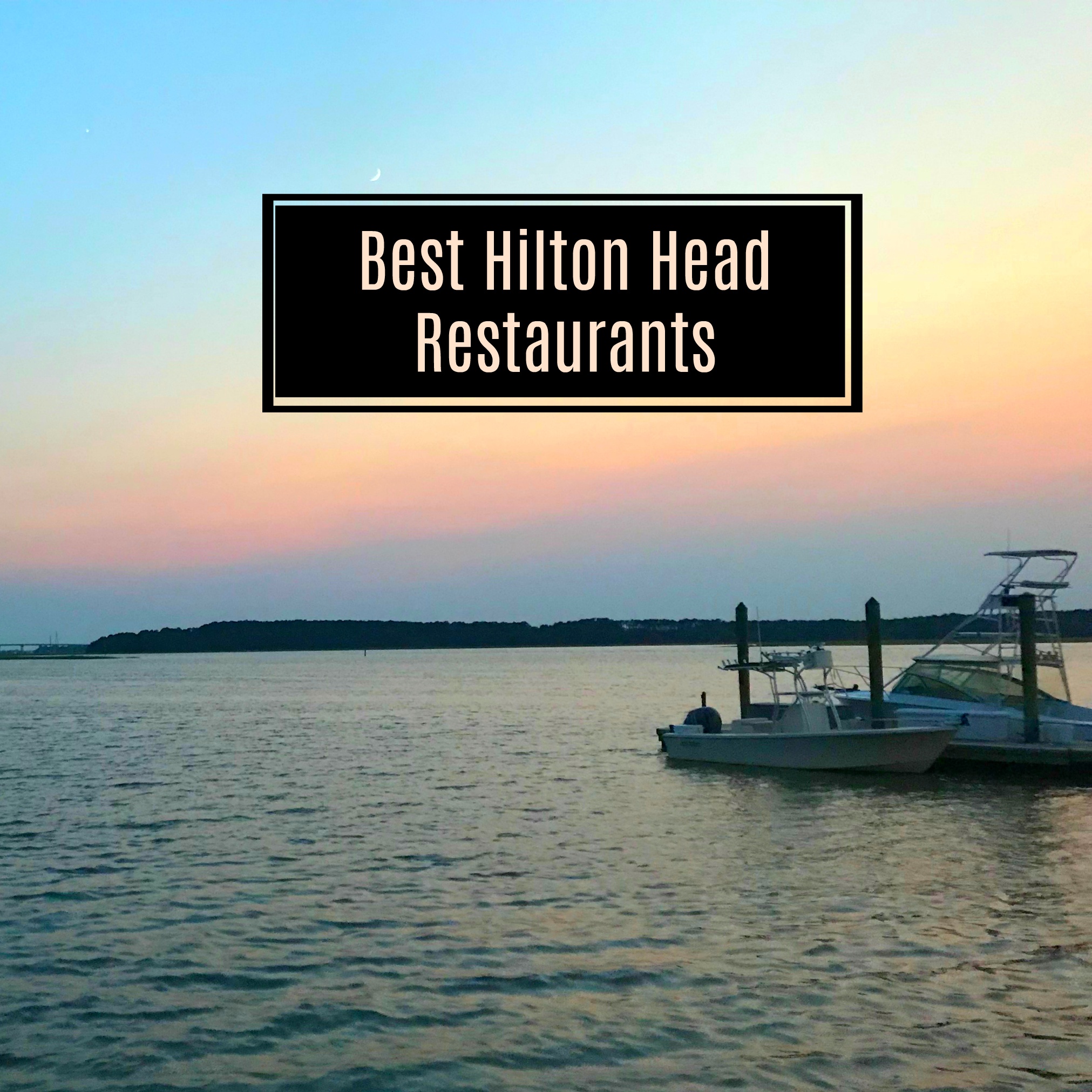 Hilton Head Island Restaurants
